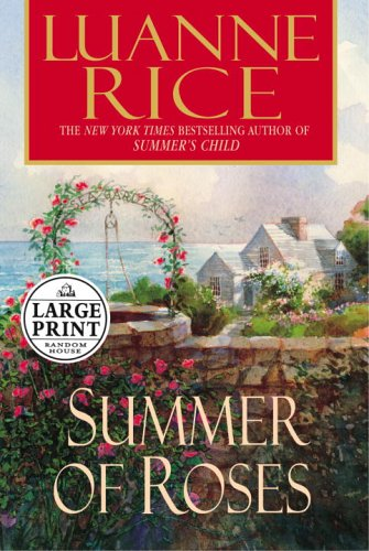9780375435201: Summer of Roses (Random House Large Print)