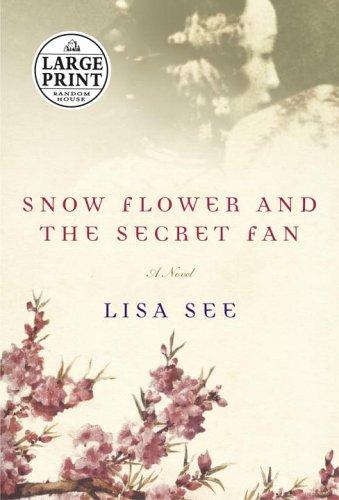 9780375435249: Snow Flower and the Secret Fan