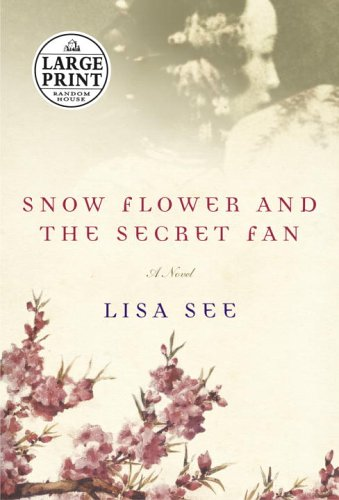 9780375435249: Snow Flower and the Secret Fan