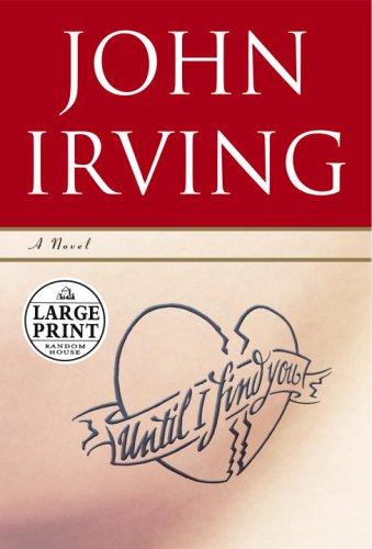 9780375435270: Until I Find You: A Novel (Random House Large Print)