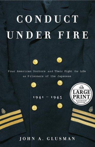 Conduct Under Fire (Random House Large Print Nonfiction): Glusman, John