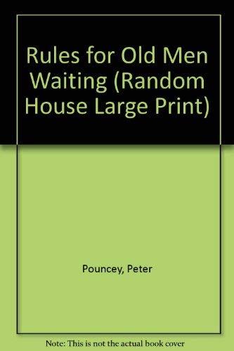 9780375435362: Rules for Old Men Waiting (Random House Large Print)