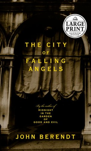 9780375435386: The City of Falling Angels (Random House Large Print Nonfiction)