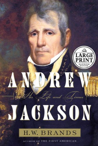 9780375435447: Andrew Jackson: A Life and Times (Random House Large Print)