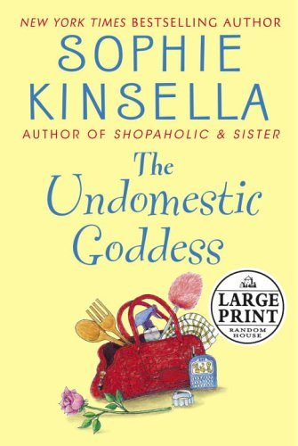 9780375435454: The Undomestic Goddess (Random House Large Print)