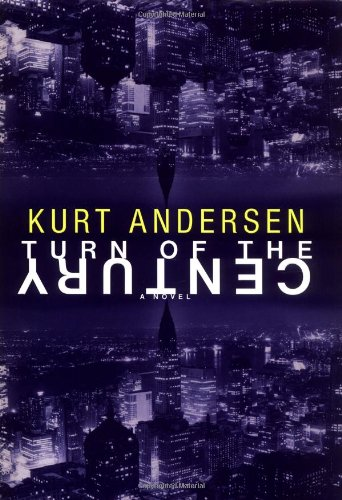 Turn of the Century: Kurt Anderson