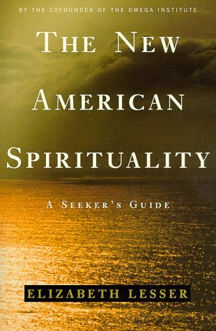 9780375500107: The New American Spirituality: A Seeker's Guide