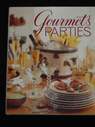 Gourmet's Parties: Gourmet Magazine Editors