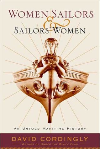 9780375500411: Women Sailors and Sailors' Women: An Untold Maritime History