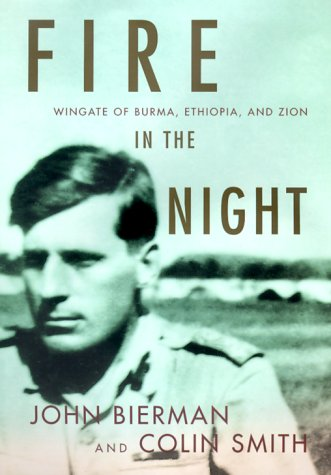 9780375500619: Fire in the Night: Wingate of Burma, Ethiopia, and Zion