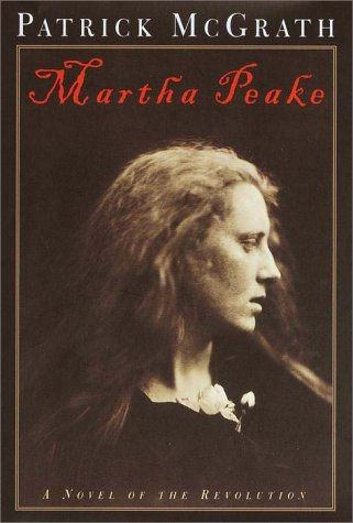 9780375500817: Martha Peake: A Novel of the Revolution