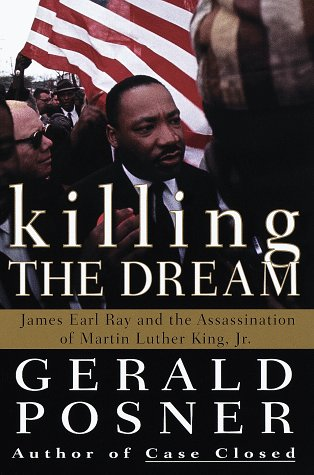 9780375500824: Killing the Dream: James Earl Ray and the Assassination of Martin Luther King, Jr.