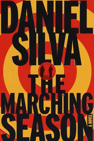 The Marching Season: A Novel: Silva, Daniel