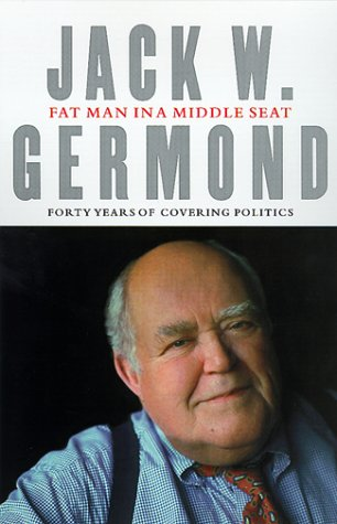 9780375500985: Fat Man in a Middle Seat: Forty Years of Covering Politics