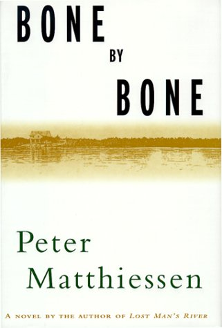 Bone by Bone: Matthiessen, Peter
