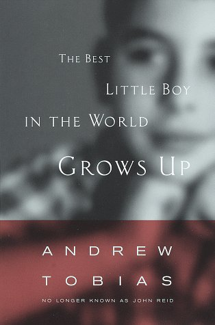 The Best Little Boy in the World Grows Up: Tobias, Andrew