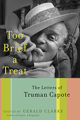 9780375501333: Too Brief a Treat: The Letters of Truman Capote