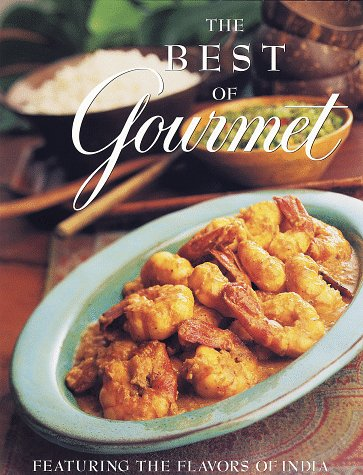9780375501388: The Best of Gourmet, 1998, Featuring the Flavors of India