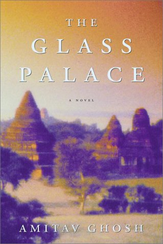 The Glass Palace (Signed First Edition): Amitav Ghosh