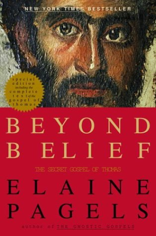 9780375501562: Beyond Belief: The Secret Gospel of Thomas