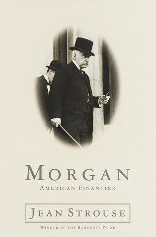9780375501661: Morgan: a Biography