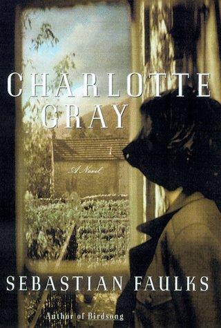 9780375501692: Charlotte Gray: A Novel