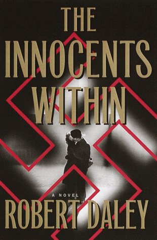 The Innocents Within: A Novel: Daley, Robert