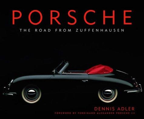9780375502163: Porsche: The Road from Zuffenhausen