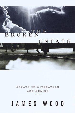 9780375502170: The Broken Estate: Essays on Literature and Belief