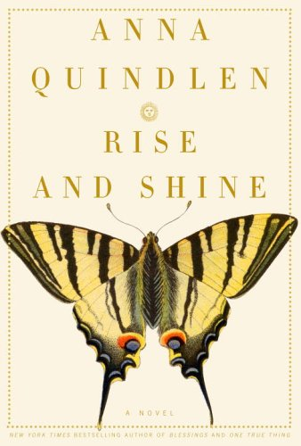 Rise and Shine: Quindlen, Anna