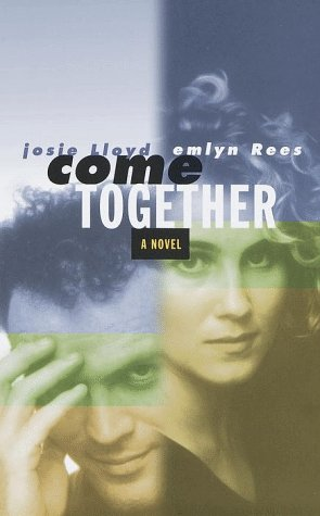 9780375502323: Come Together: A Novel