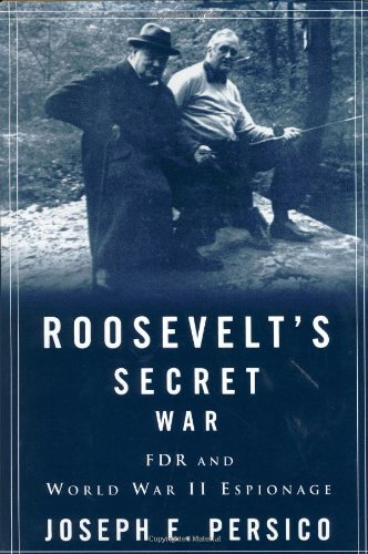 Roosevelt's Secret War: FDR and World War II Espionage (0375502467) by Joseph E. Persico