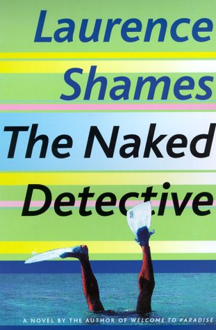 9780375502538: The Naked Detective