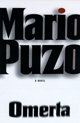 Omerta (Godfather, Book 3): Mario Puzo