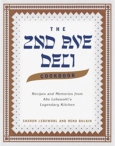 9780375502675: The 2nd Ave Deli Cookbook: Recipes and Memories from Abe Lebewohl's Legendary Kitchen