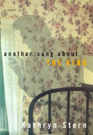 Another Song about the King : A Novel: Stern, Kathryn