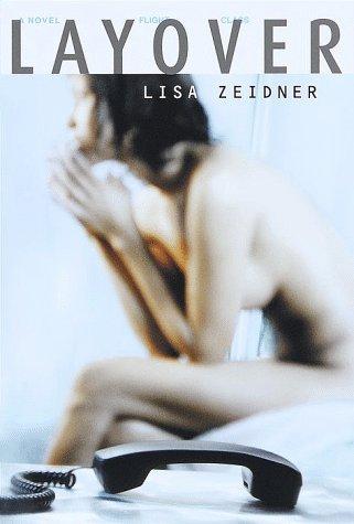 9780375502866: Layover: A Novel