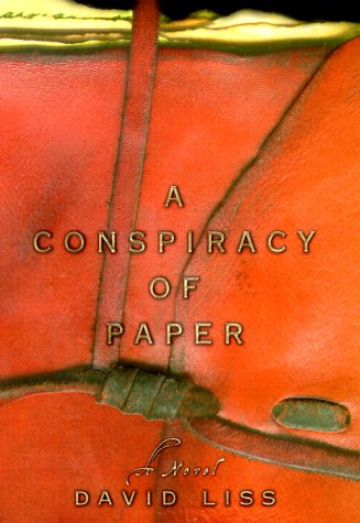 A Conspiracy of Paper: Liss, David