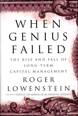 9780375503177: When Genius Failed: The Rise and Fall of Long-Term Capital Management