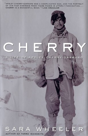 Cherry. A Life of Apsley Cherry-Garrard