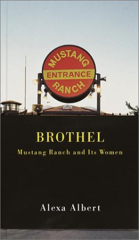 Brothel: Mustang Ranch and Its Women: Albert, Alexa