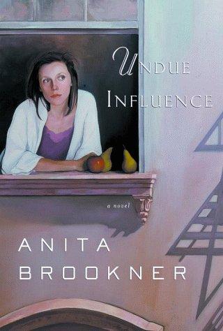 Undue Influence (Fine First Edition): Anita Brookner