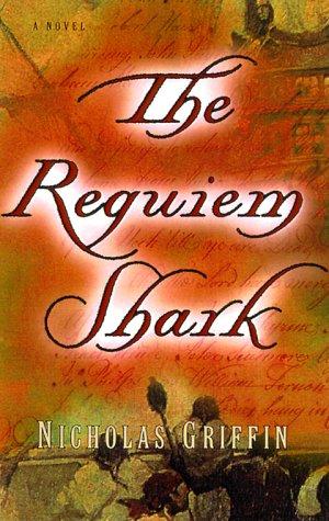 9780375503368: The Requiem Shark: A Novel