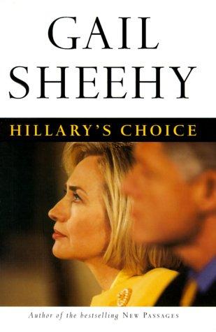 9780375503443: Hillary's Choice