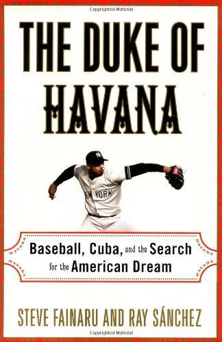 9780375503450: The Duke of Havana: Baseball, Cuba, and the Search for the American Dream