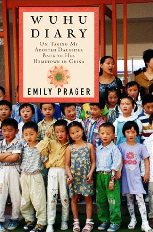 9780375503498: Wuhu Diary: On Taking My Adopted Daughter Back to Her Hometown in China
