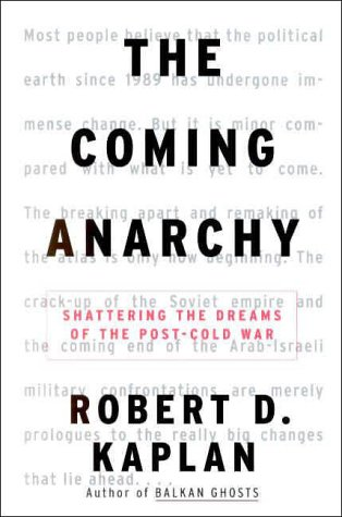 9780375503542: The Coming Anarchy: Shattering the Dreams of the Post Cold War
