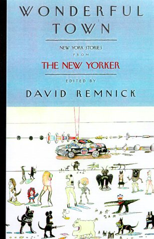 9780375503566: Wonderful Town: New York Stories from The New Yorker