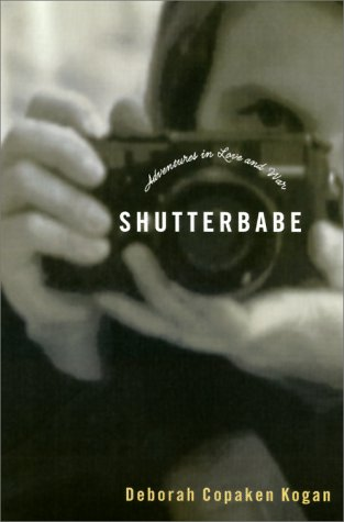 9780375503641: Shutterbabe: Adventures in Love and War