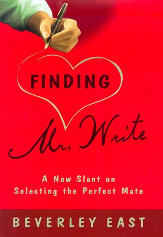 9780375503702: Finding Mr. Write: A New Slant on Selecting the Perfect Mate